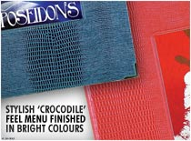 Stylish crocodile feel menu finished in bright colours